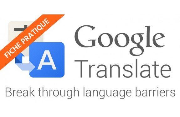 Traduire en ligne avec Google™ Traduction